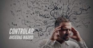 Controlar ansiedad Madrid