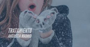 Tratamiento angustia Madrid