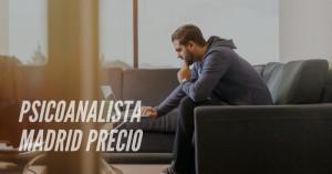 Psicoanalista Madrid precio